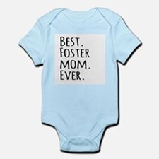 Best Foster Mom Ever Body Suit