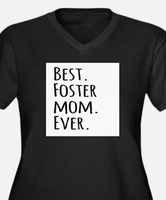 Best Foster Mom Ever Plus Size T-Shirt