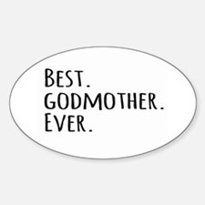 Best Godmother Ever Decal