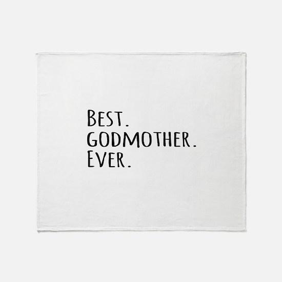Best Godmother Ever Throw Blanket