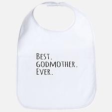 Best Godmother Ever Bib