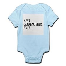 Best Godmother Ever Body Suit