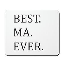 Best Ma Ever Mousepad