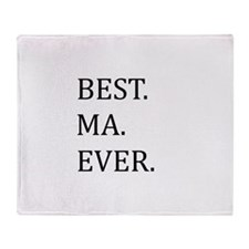 Best Ma Ever Throw Blanket