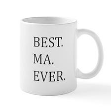 Best Ma Ever Mugs