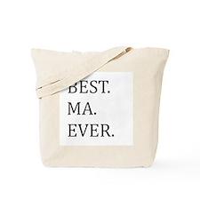 Best Ma Ever Tote Bag