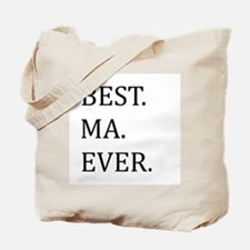 Best Ma Ever Tote Bag