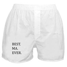 Best Ma Ever Boxer Shorts