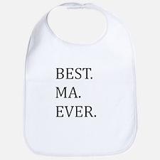 Best Ma Ever Bib