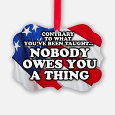 Nobody Owes You A Thing W/ Flag Ornament