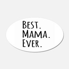 Best Mama Ever Wall Sticker