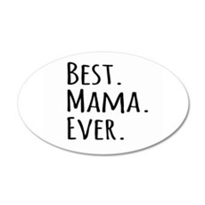 Best Mama Ever Wall Sticker