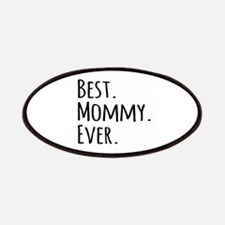 Best Mommy Ever Patches