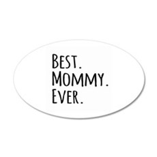 Best Mommy Ever Wall Sticker