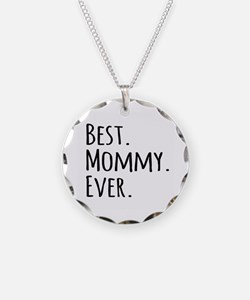 Best Mommy Ever Necklace
