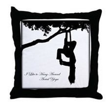 I Like to hang around Aerial Yoga Throw Pillow