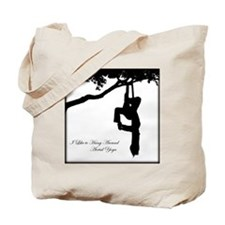 I Like to hang around Aerial Yoga Tote Bag