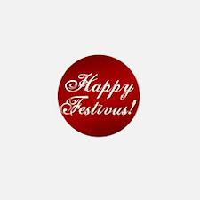 Happy FESTIVUS™ Fancy Red Mini Button