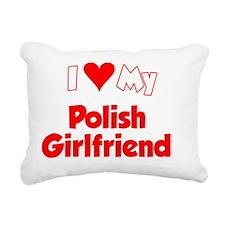 I Love My Polish Girlfri Rectangular Canvas Pillow