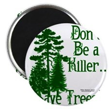 Save Trees Magnet