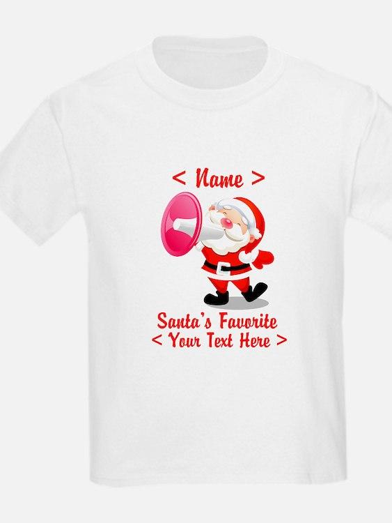 Personalize Santa's Favorite Your Text T-Shirt
