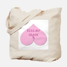 KISS MY CRACK Tote Bag