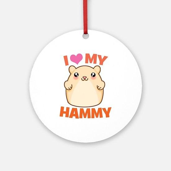 I Love My Hammy Ornament (Round)