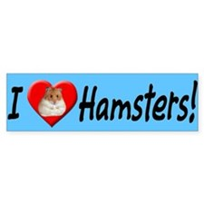 I Love Hamsters Bumper Bumper Sticker