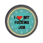 I Love My Fucking Job Wall Clock