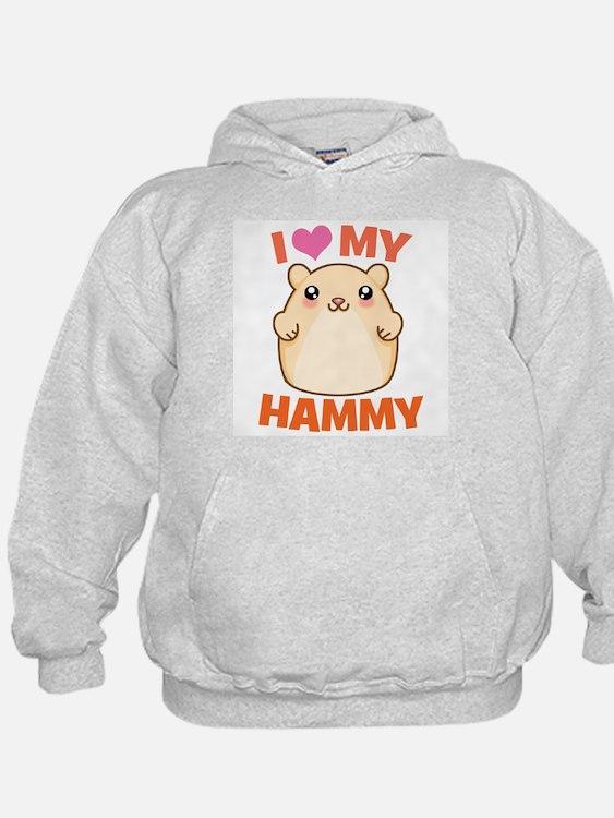 I Love My Hammy Hoody