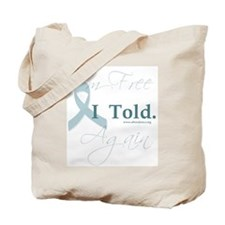 I told Tote Bag