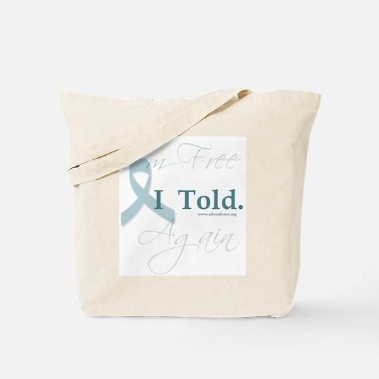 I told Tote Bag