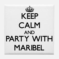 Keep Calm and Party with Maribel Tile Coaster