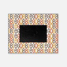 Gobble Gobble Gobble Picture Frame
