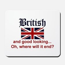 Good Looking British Mousepad