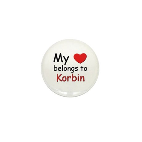 My heart belongs to korbin Mini Button
