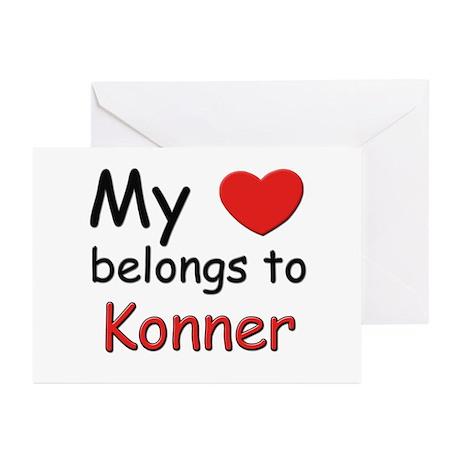 My heart belongs to konner Greeting Cards (Package
