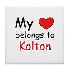 My heart belongs to kolton Tile Coaster
