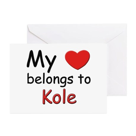 My heart belongs to kole Greeting Cards (Package o