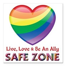 "Safe Zone - Ally Square Car Magnet 3"" x 3"""