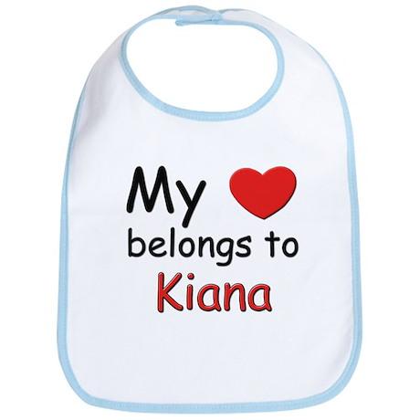 My heart belongs to kiana Bib