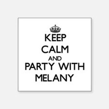 Keep Calm and Party with Melany Sticker