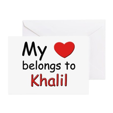 My heart belongs to khalil Greeting Cards (Package