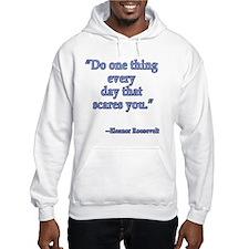 Eleanor Roosevelt Quote Hoodie