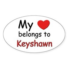 My heart belongs to keyshawn Oval Decal