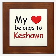 My heart belongs to keshawn Framed Tile