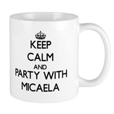 Keep Calm and Party with Micaela Mugs
