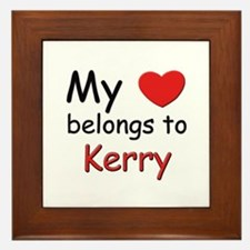 My heart belongs to kerry Framed Tile