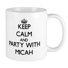Keep Calm and Party with Micah Mugs