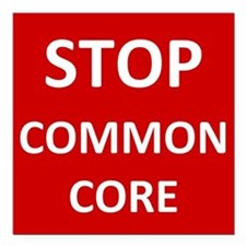 "Stop Common Core Square Car Magnet 3"" x 3"""